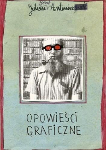 Okładka książki Opowieści graficzne