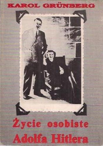 Okładka książki Życie osobiste Adolfa Hitlera