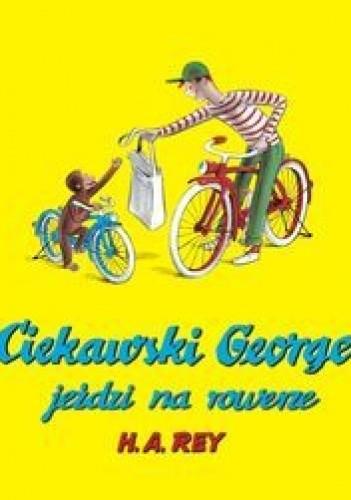 Okładka książki Ciekawski George jeździ na rowerze
