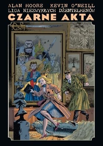 Okładka książki Liga Niezwykłych Dżentelmenów: Czarne akta