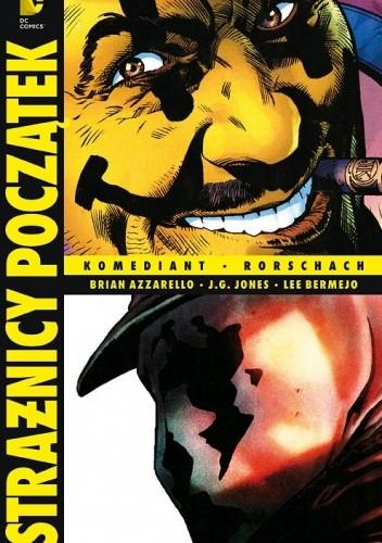 Okładka książki Strażnicy - Początek: Komediant / Rorschach