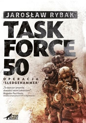 "Okładka książki Task Force 50. Operacja ""Sledgehammer"""