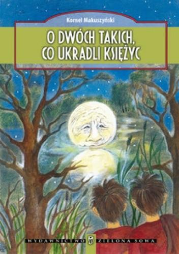 Okładka książki O dwóch takich, co ukradli księżyc