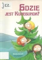 Gdzie jest Kunegunda?