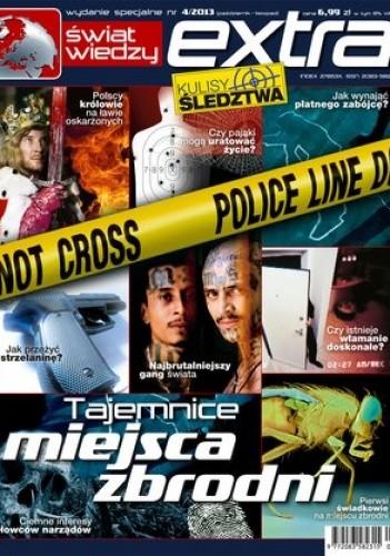 Okładka książki Świat Wiedzy Extra 4/2013 – Tajemnice miejsca zbrodni