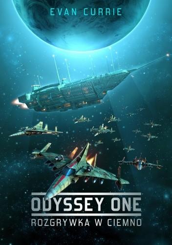 Okładka książki Odyssey One. Rozgrywka w ciemno