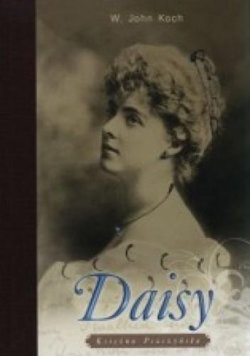 Okładka książki Daisy. Księżna Pszczyńska
