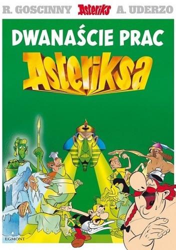 Okładka książki Dwanaście prac Asteriksa