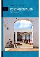 Postkolonializm. Wprowadzenie
