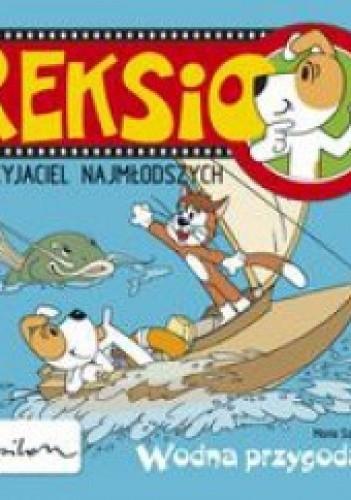 Okładka książki Reksio i wodna przygoda
