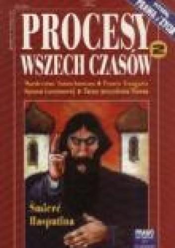 Okładka książki Procesy wszech czasów.Pitaval Prawa i Życia 2