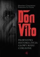 Don Vito. Prawdziwa historia życia głowy rodu Corleone