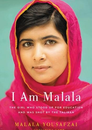 Okładka książki I Am Malala: The Girl Who Stood Up for Education and Was Shot by the Taliban
