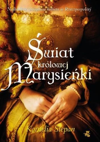 Okładka książki Świat królowej Marysieńki