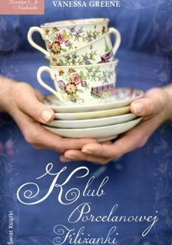 Okładka książki Klub Porcelanowej Filiżanki