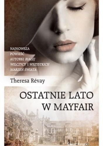 Okładka książki Ostatnie lato w Mayfair