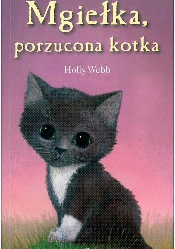 Okładka książki Mgiełka, porzucona kotka