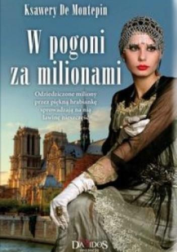 Okładka książki W pogoni za milionami