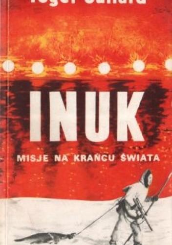 Okładka książki Inuk. Misje na krańcu świata