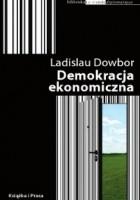 Demokracja ekonomiczna – alternatywne rozwiązania w sferze zarządzania społecznego