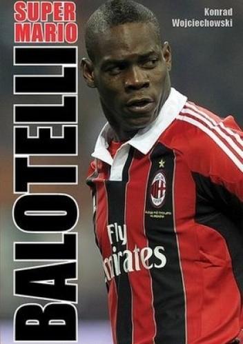 Okładka książki Super Mario Balotelli