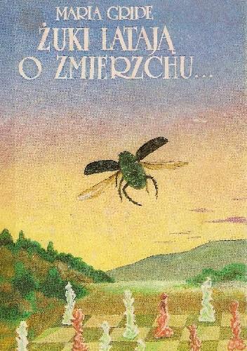 Okładka książki Żuki latają o zmierzchu