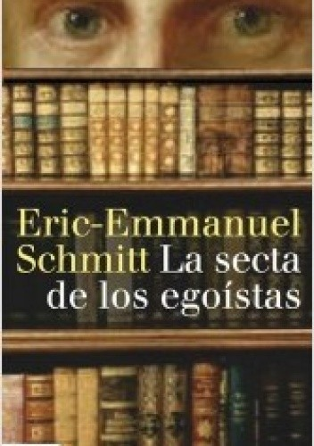 Okładka książki La Secte des Egoïstes