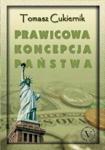 Okładka książki Prawicowa koncpecja państwa - doktryna i praktyka