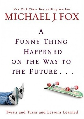 Okładka książki A funny thing happened on the way to the future...