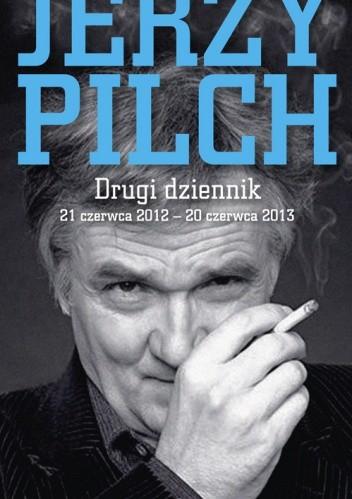 Okładka książki Drugi dziennik. 21 czerwca 2012 – 20 czerwca 2013