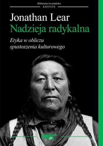 Okładka książki Nadzieja radykalna. Etyka w obliczu spustoszenia kulturowego