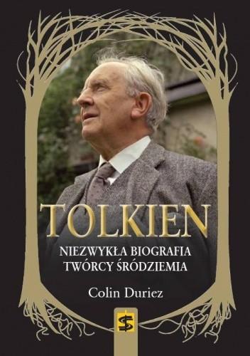 Okładka książki Tolkien. Niezwykła biografia twórcy Śródziemia