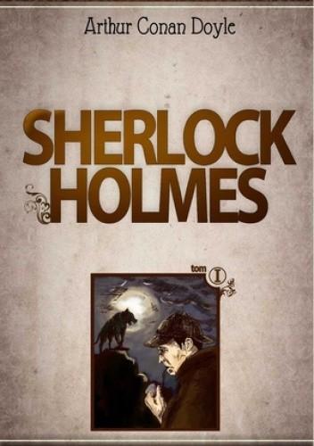 Okładka książki Sherlock Holmes, tom 1