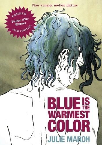 Okładka książki Blue Is The Warmest Color