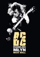 AC/DC. Diabelski młyn