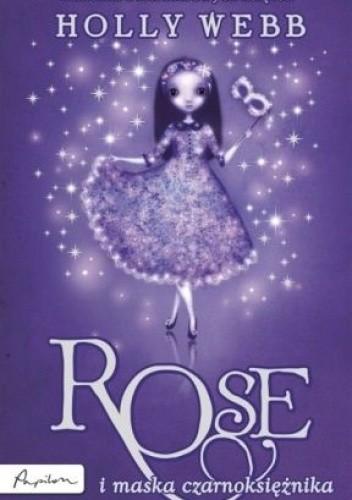 Okładka książki Rose i maska czarnoksiężnika