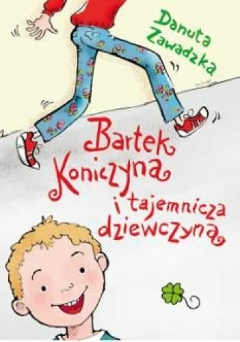 Okładka książki Bartek Koniczyna i tajemnicza dziewczyna