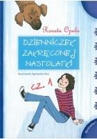 Dzienniczek zakręconej nastolatki cz. 1