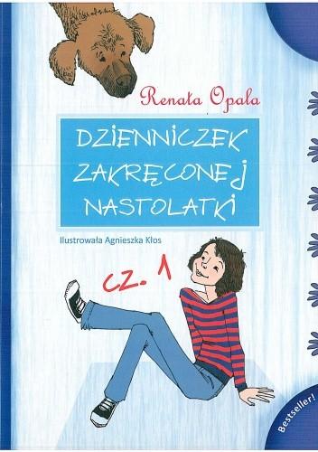 Okładka książki Dzienniczek zakręconej nastolatki cz. 1
