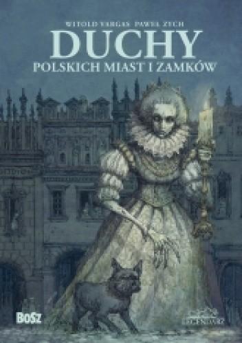 Okładka książki Duchy polskich miast i zamków