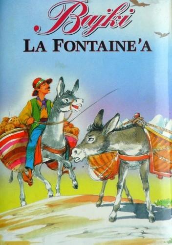 Okładka książki Bajki La Fontaine'a