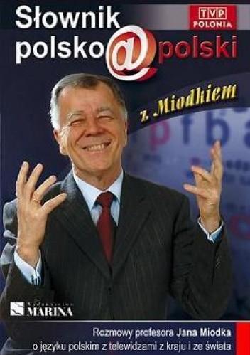 Okładka książki Słownik polsko@polski z Miodkiem
