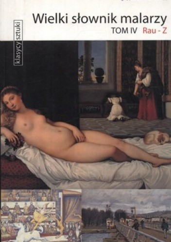 Okładka książki Wielki słownik malarzy, tom IV