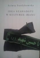 Idea szahadatu w kulturze Iranu