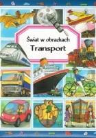 Świat w obrazkach. Transport