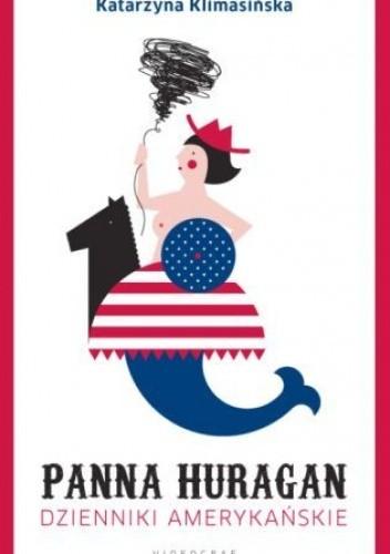 Okładka książki Panna Huragan. Dzienniki amerykańskie