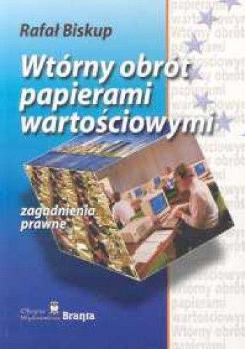 Okładka książki Wtórny obrót papierami wartościowymi zagadnienia prawne
