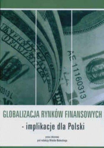 Okładka książki Globalizacja rynków finansowych - implikacje dla Polski