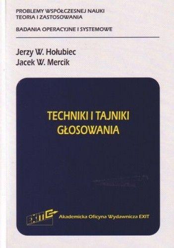 Okładka książki Techniki i tajniki głosowania