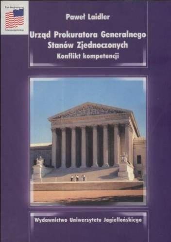 Okładka książki Urząd Prokuratora Generalnego Stanów zjednoczonych. Konflikt kompetencji